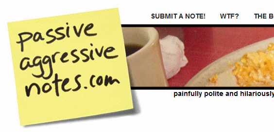passiveaggressivenotes1   PassiveAggressiveNotes: Collection of Hilarious & Interesting Notes