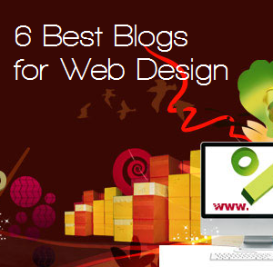 6 Best Web Design Blogs To Follow