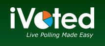 iVoted – Not Just An Opinion Poll But An Audience Response System