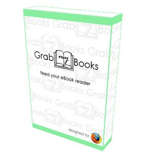 GrabMyBooks: A Firefox Add-On For HTML To ePub Conversions & Making Your Own eBooks
