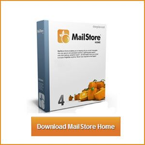 MailStore Home – One Of the Easiest Free Email Backup Tools Available [Windows]