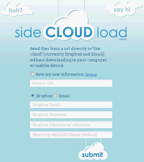 114   sideCLOUDload: Download Files From A URL Directly To Your Dropbox Or Email