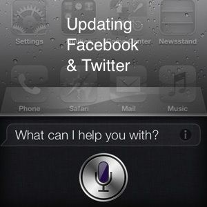 How To Update Your Twitter & Facebook Status With Siri [iPhone 4S]