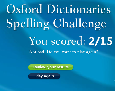 oxford2   Oxford Dictionaries Spelling Challenge: Find How Well You Really Spell