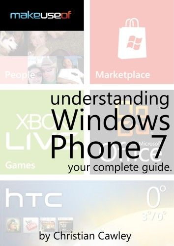 Windows Phone 7: Complete Guide