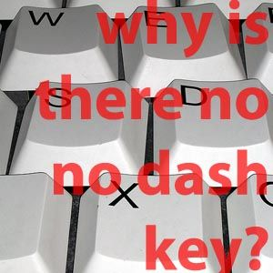 How To Type Em And En Dashes Outside Your Word Processor