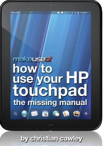 The User's Guide To HP TouchPad