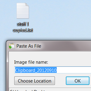 PasteAsFile: Save Images & Text From Your Clipboard Directly To Any
