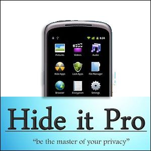 Hide The Pictures & Videos You Don't Want Anyone To See With Hide It Pro [Android]