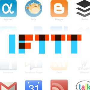 How To Create Your Own IFTTT Recipes For Automating Your Favorite Sites & Feeds