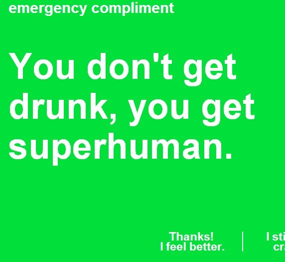 superhu   Emergency Compliment: Quickly Get a Random Compliment To Improve Your Mood