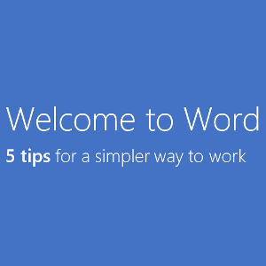 Word 2013: An In-Depth Review Of What You Should Expect