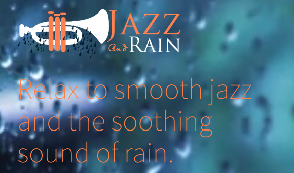 jazzandrain main   JazzAndRain: Chill Out To Two Of The Most Relaxing Sounds On Earth