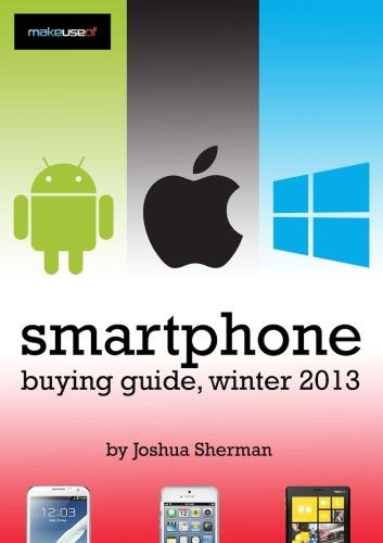 Smartphone Buying Guide, For 2013