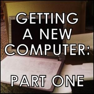 getting a new computer