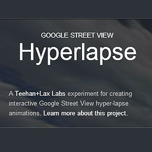 Create Stunning Visuals With Hyperlapse Photography & Google Street View [Updates]