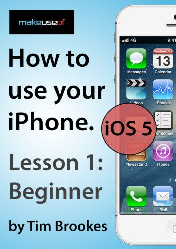 iPhone 1: Beginners (iOS 5)