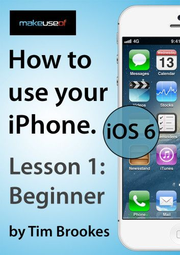 iPhone 1: Beginners (iOS 6)