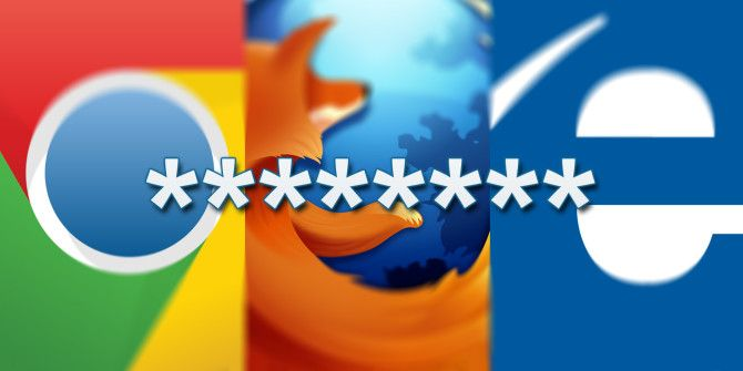 Which Browser Has The Better Password Manager? Firefox vs. Chrome vs. Internet Explorer