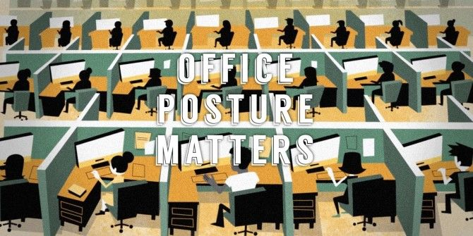The Basics Of Good Office Posture: An Animated Guide