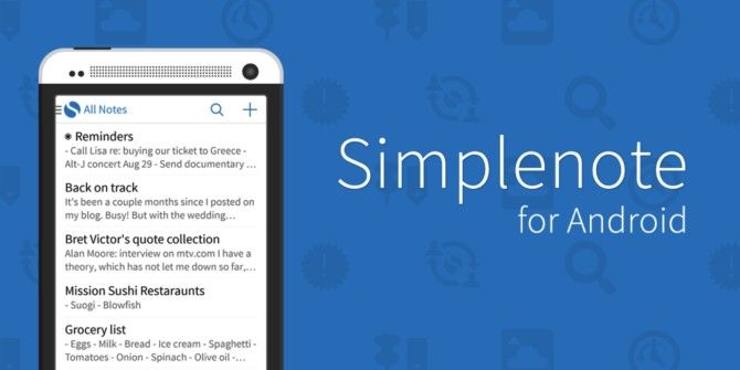 Simplenote Launches Official Android App For Easy Note-Taking