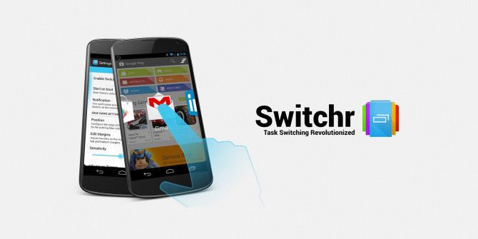 Switchr Brings Swift, Responsive Task Switching to Android