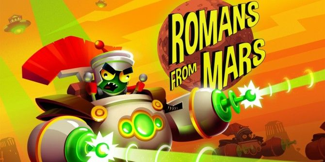 Save Earth From Martians In Romans From Mars For Android & iOS