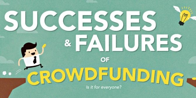 Is Crowdfunding For Everyone? The Successes & Failures