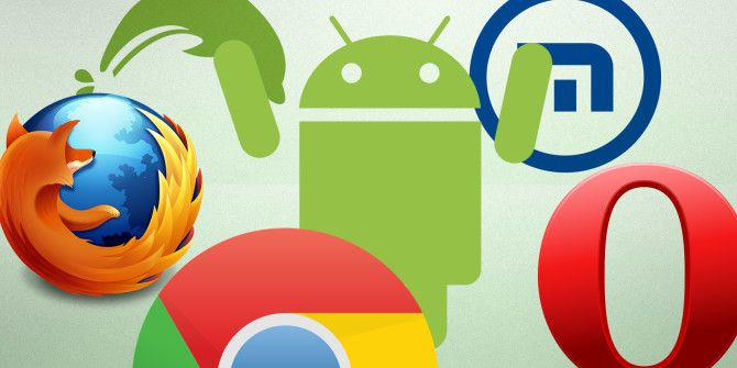 5 Android Browsers That Are a Cut Above the Rest