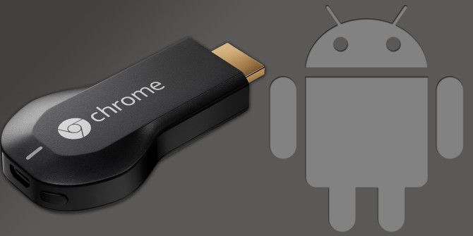 Google Chromecast vs. Android TV Stick – Which Should You Buy?