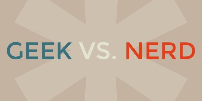 Choose Your Side: Are You a Geek or a Nerd?