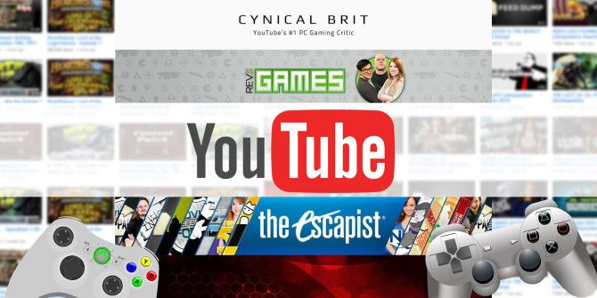 4 Gaming YouTube Channels You Need To Subscribe To