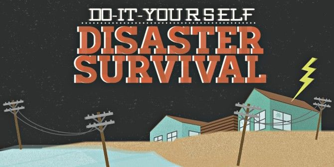 How To Make Disaster Survival Gear With Common Household Items