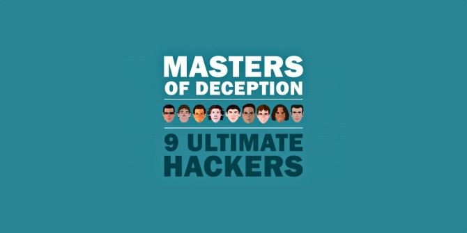 The 9 Master Hackers Of The World (That We Know Of)