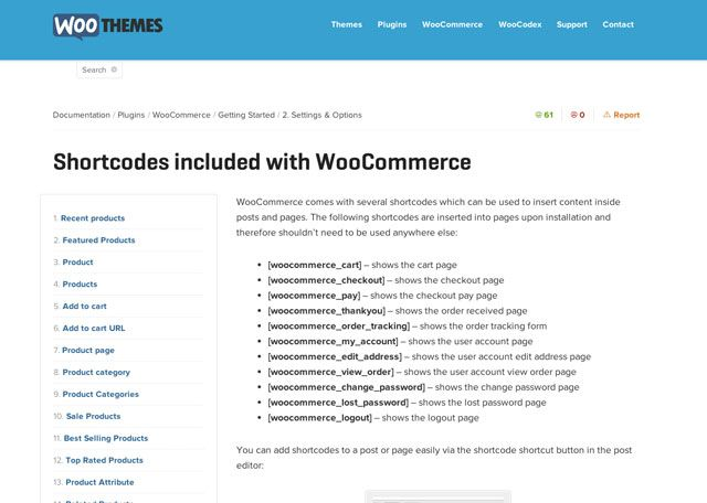 WooCommerce has extensive documentation and community support