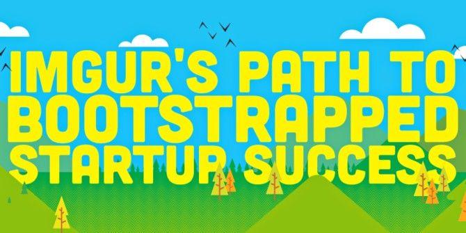 Imgur's Path To Success