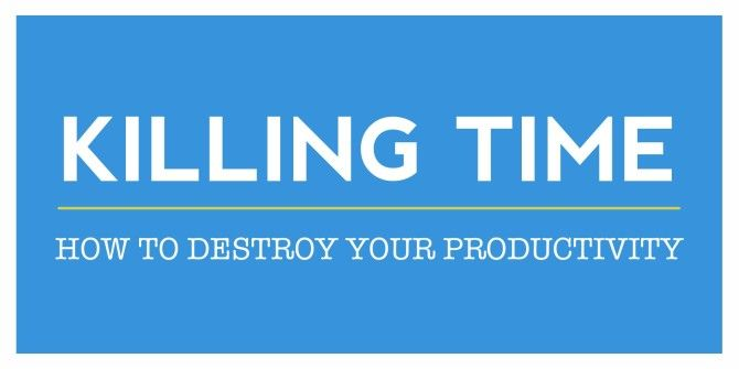 How To Destroy Your Productivity