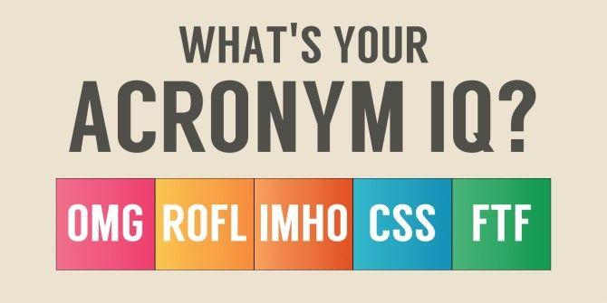What's Your Acronym IQ?