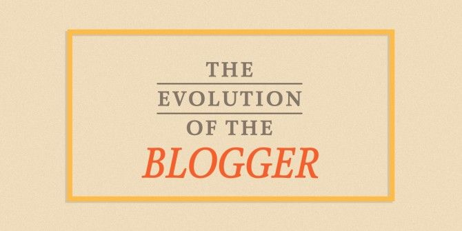 The Evolution of the Blogger