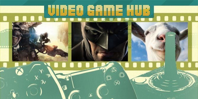 Video Game Hub Episode 8 – SCEA CEO Stepping Down, Goats Are Simulated, And Titans Still Falling