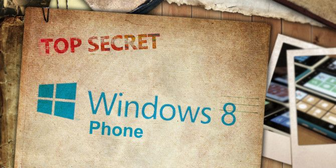 10 Secrets of Windows Phone 8 To Super Power Your Smartphone Experience