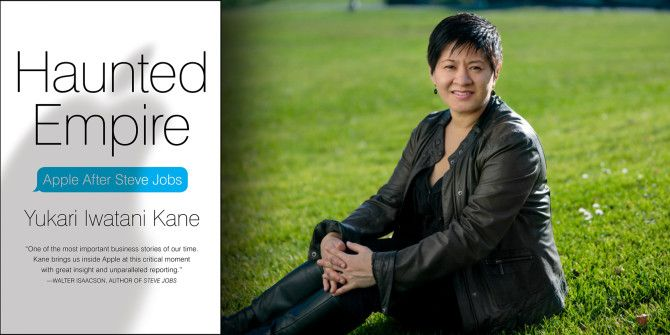 """Haunted Empire"" Author Yukari Iwatani Kane: Apple Isn't Doomed"
