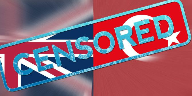 How to Bypass Web Filtering and Censorship in the UK and Turkey