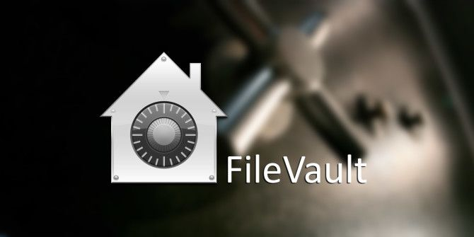 What Is Mac OS X FileVault & How Do I Use It?