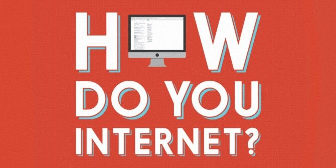 How Do You Internet?