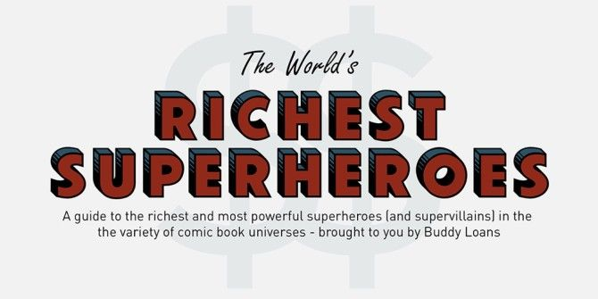 Who Is The World's Richest Superhero?