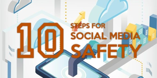 10 Simple Steps To Staying Safe On Social Networks