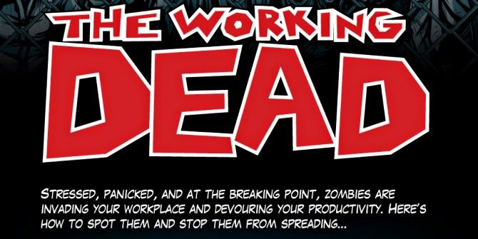 Is Your Workplace Plagued By Zombies?