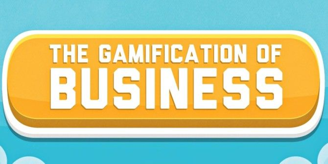 The Gamification of Business