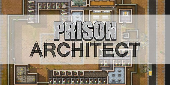 5 Tips To Improve Your Prison in Prison Architect